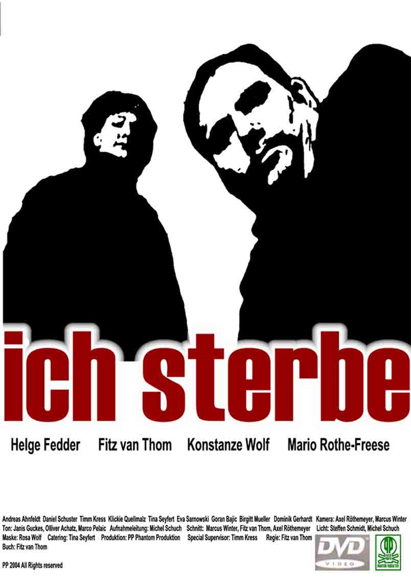 """dvd-cover """"ich sterbe"""", D2004 - a film made by fitz van thom"""